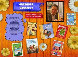 Kasdepke Grzegorz ur. 04.05.1972 r. w Białymstoku
