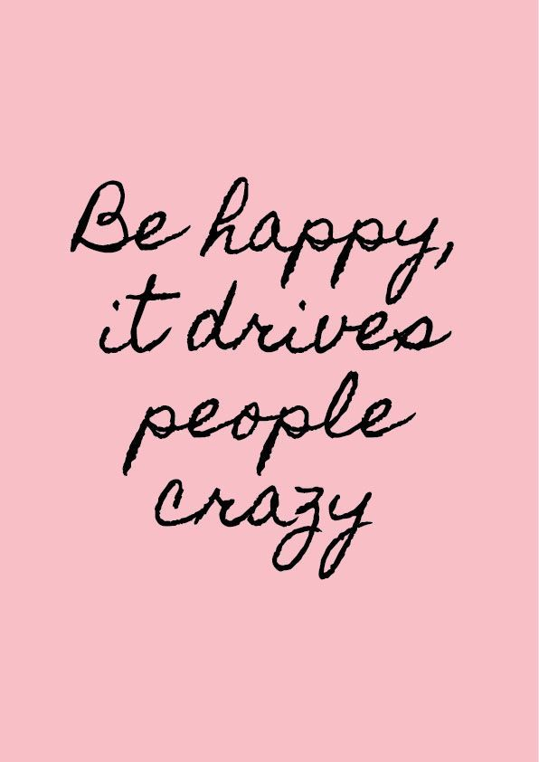Be happy, it drives people crazy! | More Printable Motivational Handwritten Typography Quote Posters & Inspirational Print-It-Yourself Wall Art Office Contemporary Black Pink and White Decor at http://vermillionwoodsmoke.etsy.com. We ship worldwide!