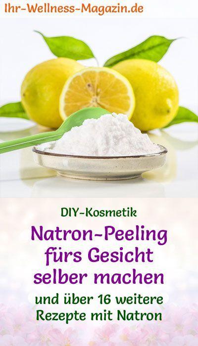 Natron-Peeling fürs Gesicht selber machen – Rezept