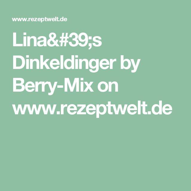 Lina's Dinkeldinger by Berry-Mix on www.rezeptwelt.de