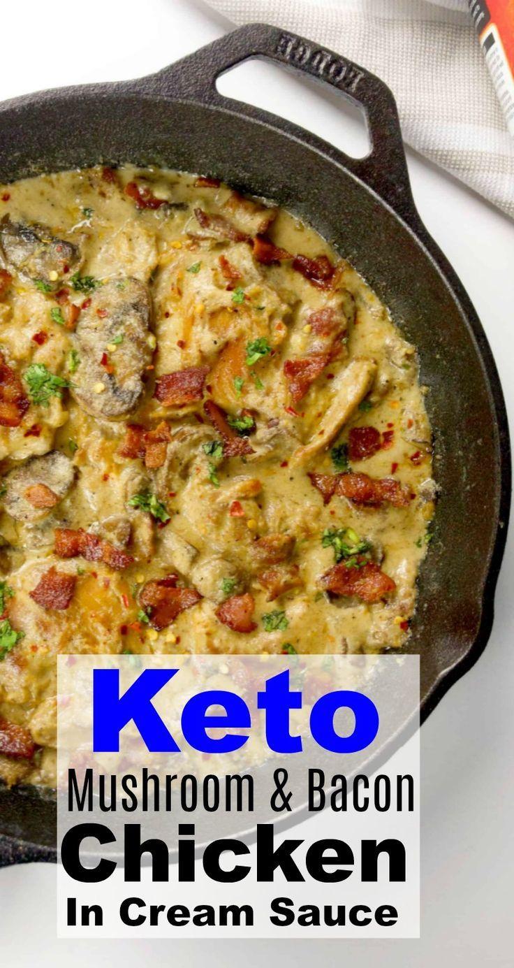 #ad Keto Mushroom & Bacon Chicken In Cream Sauce – Easy one skillet dinner!   #k…