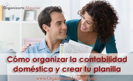 Cómo organizar la contabilidad domésticahttp://www.organizartemagazine.com/como-organizar-la-contabilidad-domestica/