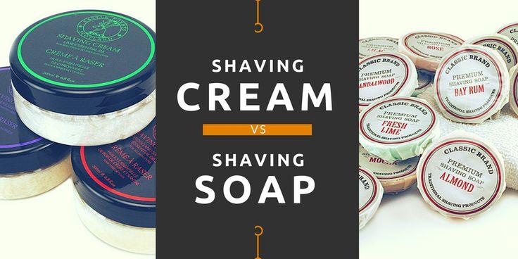Shaving Cream vs Shaving Soap