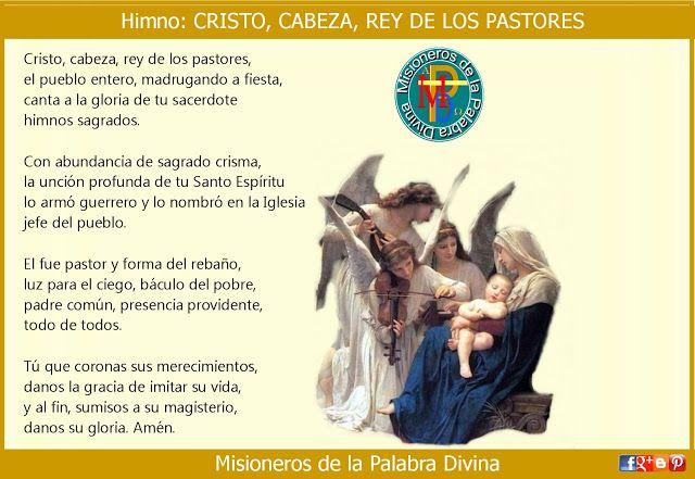 MISIONEROS DE LA PALABRA DIVINA: HIMNO LAUDES - CRISTO, CABEZA, REY DE LOS PASTORES...