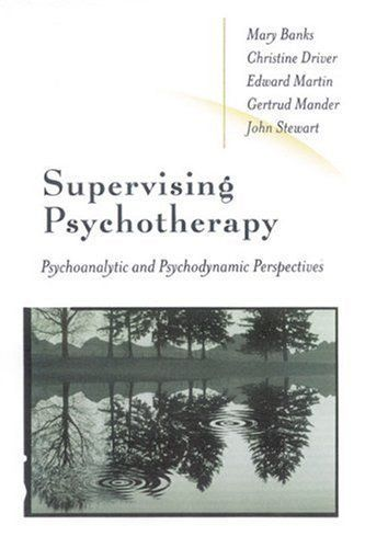 Supervising Psychotherapy: Psychoanalytic and Psychodynamic Perspectives 1st Edition by Driver, Christine published by Sage Publications Ltd Hardcover http://www.newlimitededition.com/supervising-psychotherapy-psychoanalytic-and-psychodynamic-perspectives-1st-edition-by-driver-christine-published-by-sage-publications-ltd-hardcover/