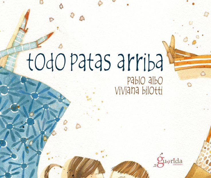 TODO PATAS ARRIBA Pablo Albo y Viviana Bilotti