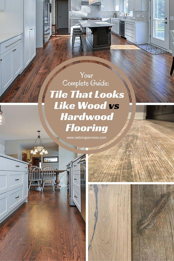 Tile That Looks Like Wood Vs Hardwood Flooring Kitchens