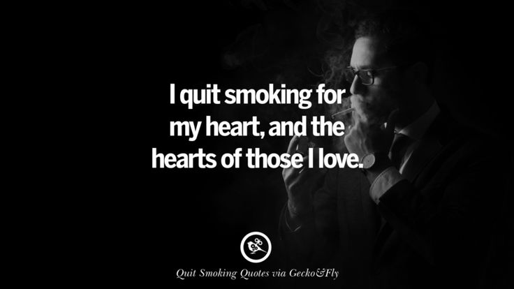 I quit smoking for my heart, and the hearts of those I love. Motivational Slogans To Help You Quit Smoking And Stop Lungs Cancer