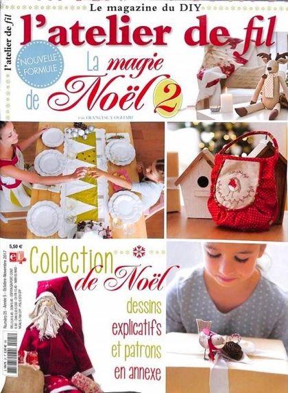 Atelier De Noel L'atelier de Fil N° 25   La magie de Noël 2 | Sewing projects