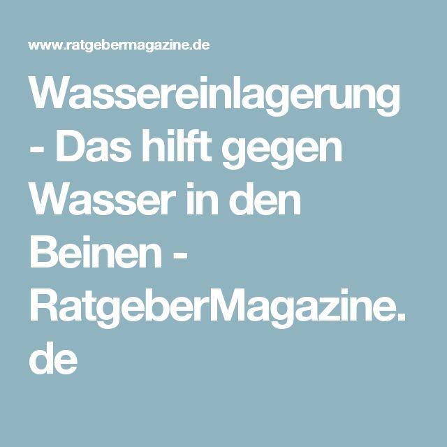 Wassereinlagerung - Das hilft gegen Wasser in den Beinen - RatgeberMagazine.de