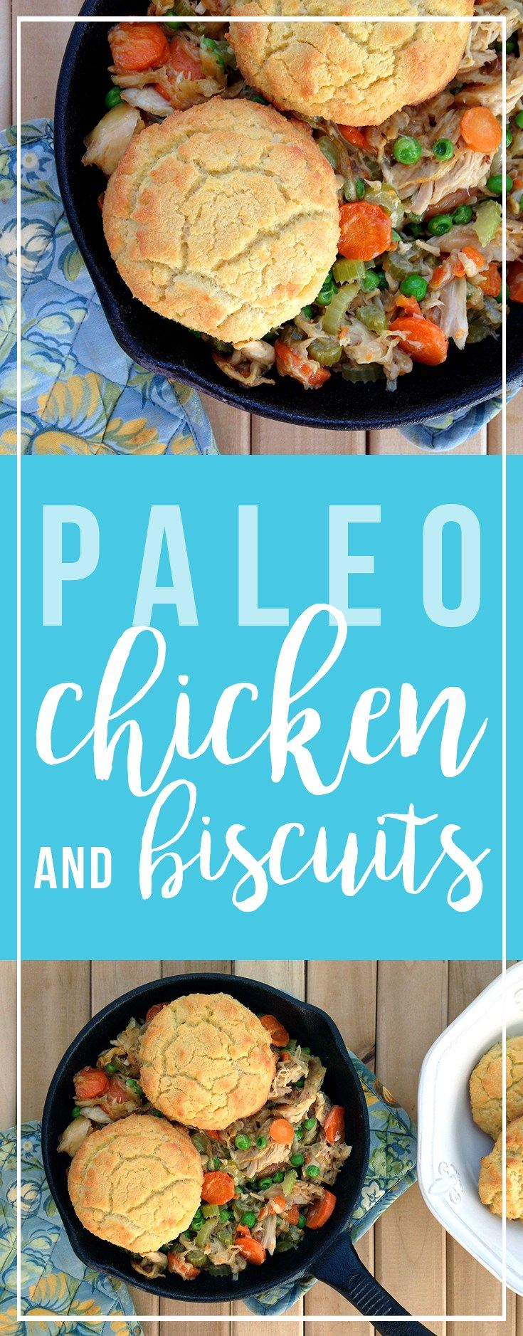 Paleo Chicken and Biscuits