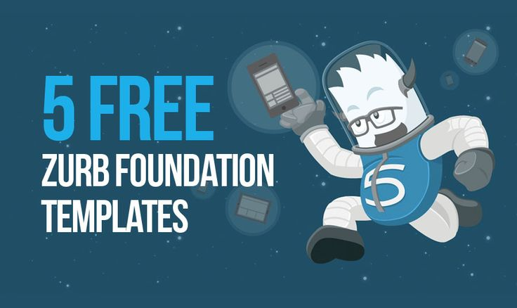 5 Free Zurb Foundation Templates. When Fastness & Flexibility Are Involved