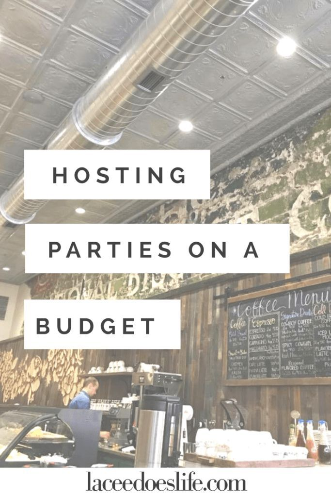 Hosting | Entertaining | Budget Party Ideas | Hosting on a Budget | Entertaining on a Budget | Budget Friendly Party Tips | Budget Party Ideas | Being a Good Hostess | Stress Free Party Planning