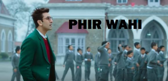 Phir Wahi Lyrics from Jagga Jasoos (2017) sung by Arijit Singh. This song is composed by Pritam Chakraborty with lyrics penned by Amitabh Bhattacharya.