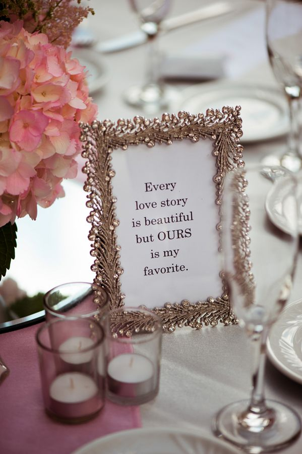 Wedding sign ideas: Every love story is beautiful but ours is my favorite