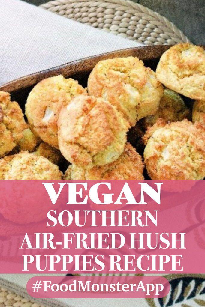 Southern Air Fried Hush Puppies Vegan Gluten Free Vegan Comfort Food Vegan Soul Food Hush Puppies Recipe