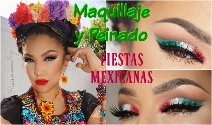 Maquillaje + Peinado MEXICANO fiesta Patria / Mexican Makeup + hairstyl...