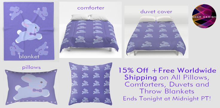 15% Off + Free Worldwide Shipping on All Pillows, Comforters, Duvets and Throw Blankets - Ends Tonight at Midnight PT! #discount #save #sales #freeshipping #bunny #cute #cutebaby #society6 #scardesign #onlineshopping #style #scardesign  #babybunny #bunny #babyboy #babygirl #babyshower #babyshowergifts #buybabygifts #giftsforher #babygifts #babyblanket #babypillow #babyduvet #babycomforter #kidsroom #kidsgifts
