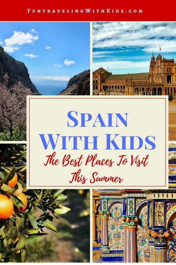 Spain With Kids The Best Places To Visit With Your Family Fun Traveling With Kids Best Countries To Visit Cool Places To Visit Travel Fun,Quiz Printable Color Personality Test