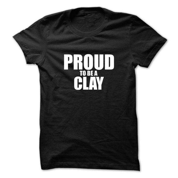 Proud to be CLAYProud to be CLAYProud be CLAY