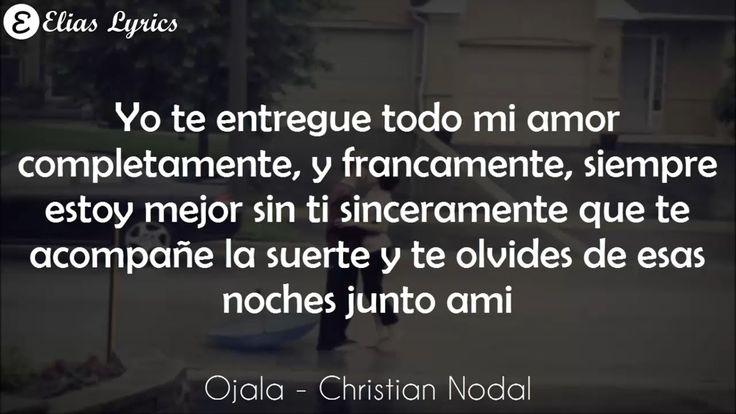 (Letra) Ojala - Christian Nodal [Estreno 2017]