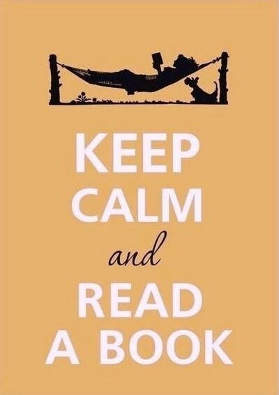 Yes, keep calm and read a book