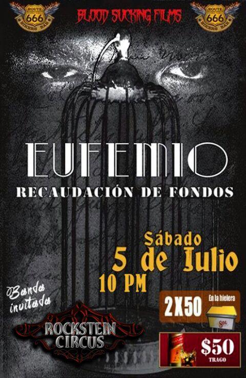 Rockstein Circus recaudación de fondos para el cortometraje Eufemio, Julio 2014.
