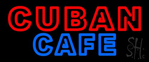 Double Stroke Cuban Cafe Neon Sign