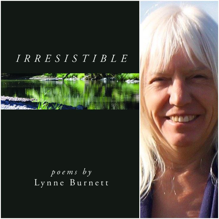 Lynne Burnett is astonishing. I cannot think of another poet who writes with more humanity. —D.G Geis, author Fire Sale (Tupelo Press/Leapfolio) and Mockumentary (Main Street Rag).