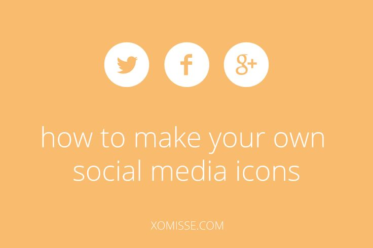 HOW TO MAKE YOUR OWN SOCIAL MEDIA ICONS: http://xomisse.com/blog/how-to-make-your-own-social-media-icons/ Web design graphic design programming tech -- from Liesel Hess