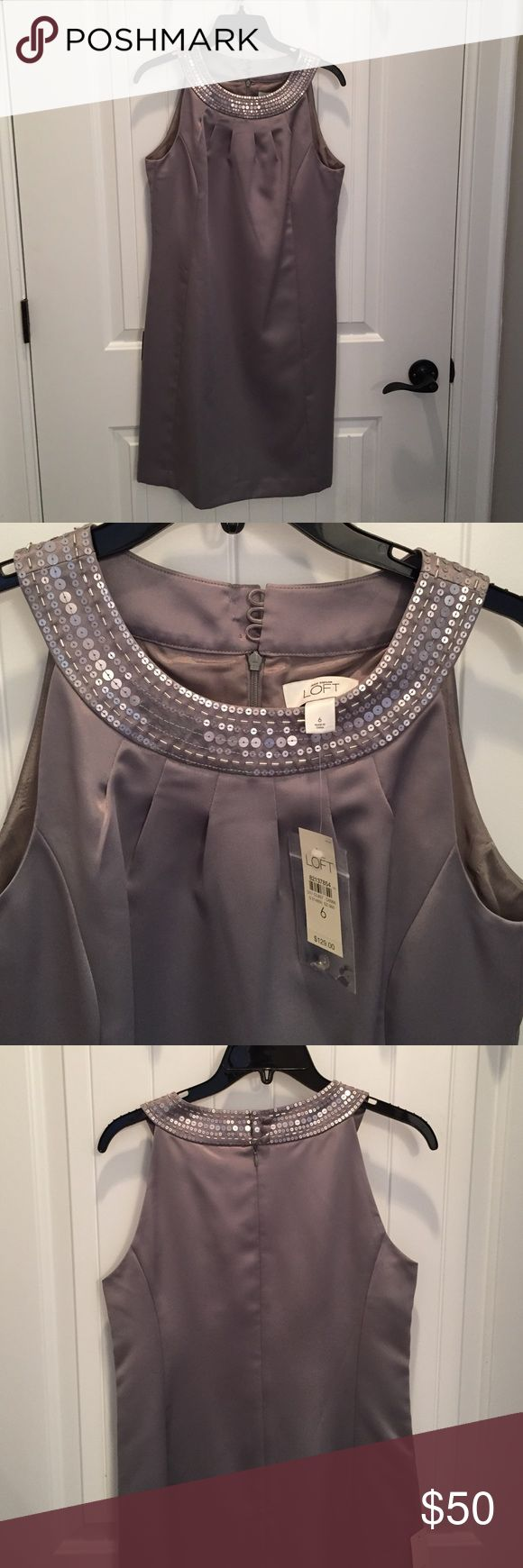 Ann Taylor Loft dress Silver/gray NWT Ann Taylor Loft cocktail dress. Great for holiday parties!  Sequin detail around neck. Sleeveless. Ann Taylor Dresses