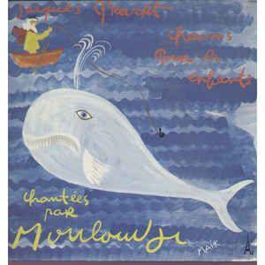 Jacques Prévert Chantées Par Mouloudji - Chansons Pour Les Enfants (Vinyl, LP) at Discogs