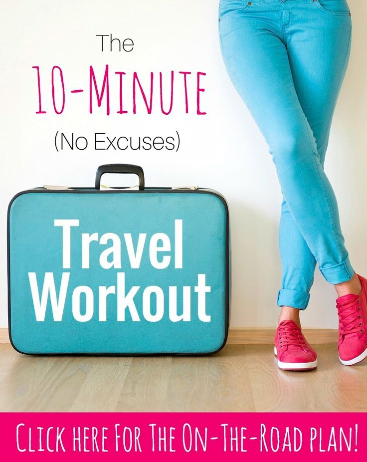 This total-body 10-minute travel workout requires no equipment and little space! Get ready to burn major calories!