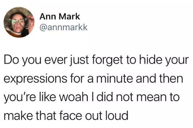 27 Tweets That Are True For Absolutely No Reason At All Relatable Quotes Relatable Tweets Funny Quotes