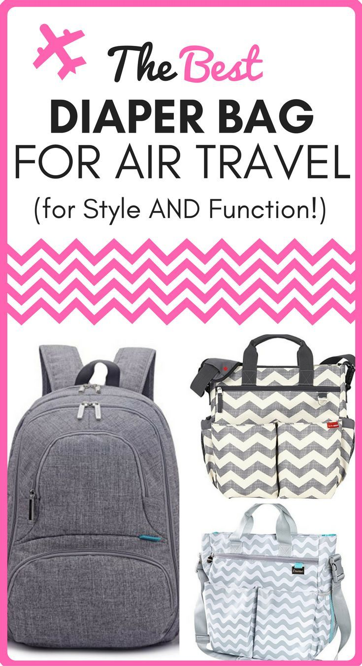 Best Diaper Bag for Air Travel (for Style AND Function!) 2beae8915fa7c
