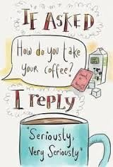Everyone has to love coffee.