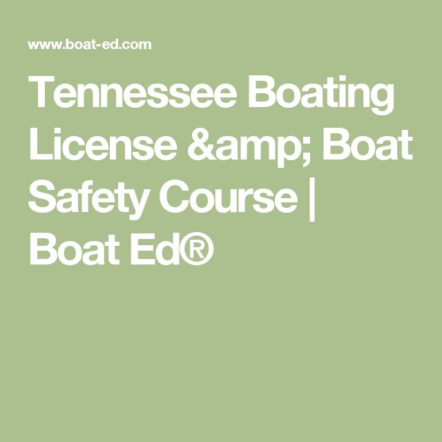 Tennessee Boating License & Boat Safety Course | Boat Ed®