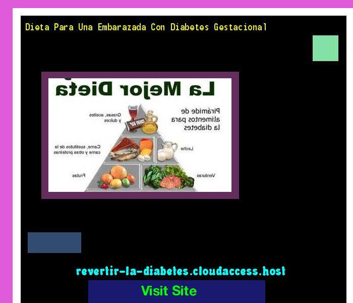 Dieta Para Una Embarazada Con Diabetes Gestacional 185327 - Aprenda como vencer la diabetes y recuperar su salud.