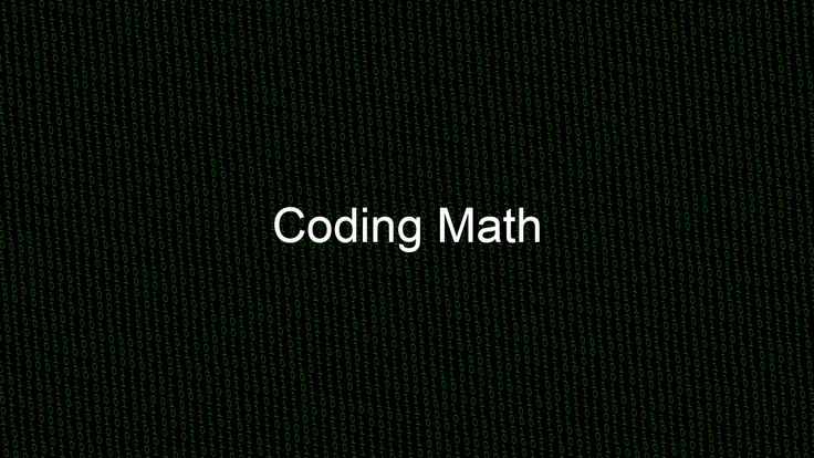 Coding Math is an ongoing series of video tutorials designed to teach you the math you need to understand as a programmer. Most programmers understand the la...