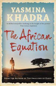 African Equation, The, by Yasmina Khadra   Gallic Books