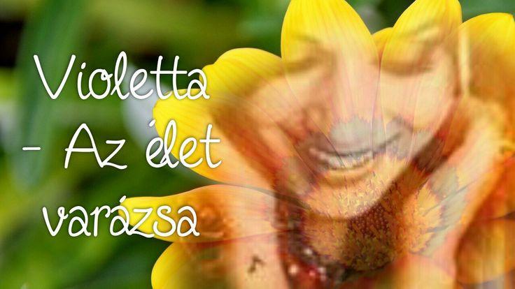 Violetta - Az élet varázsa