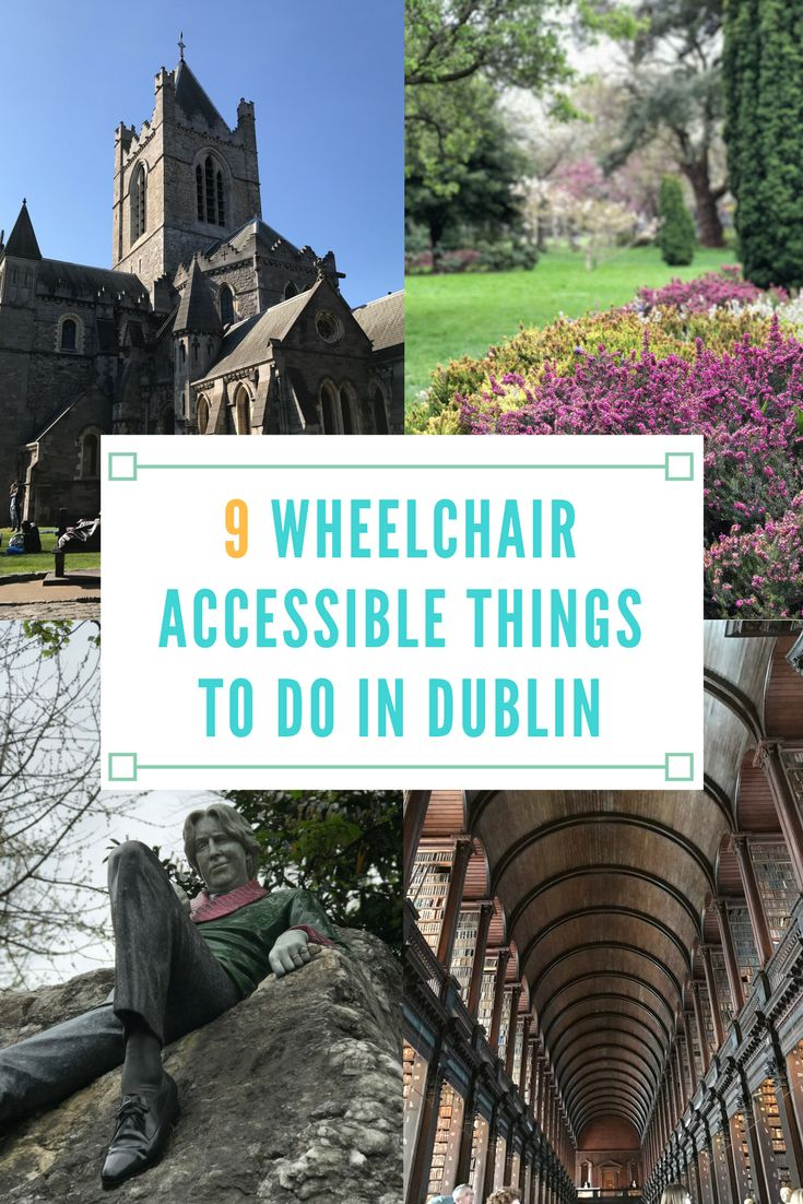 9 Wheelchair Accessible Things to Do in Dublin