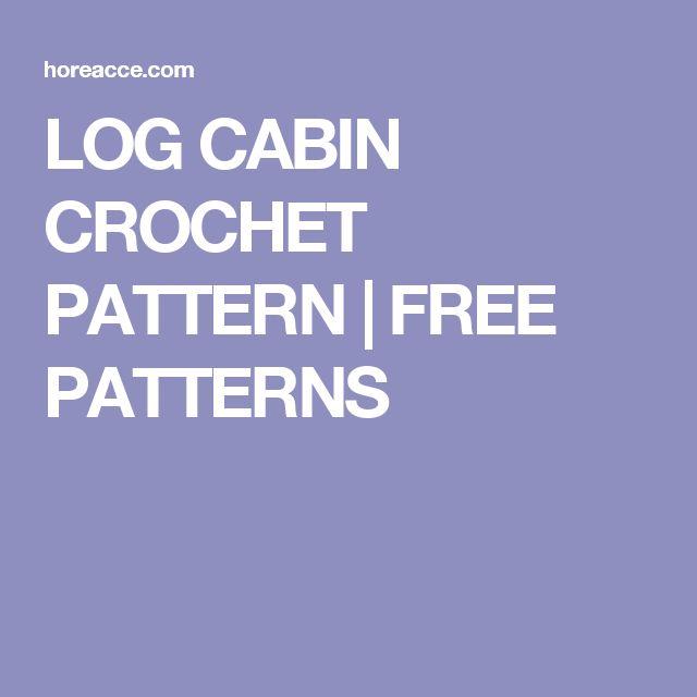 LOG CABIN CROCHET PATTERN | FREE PATTERNS