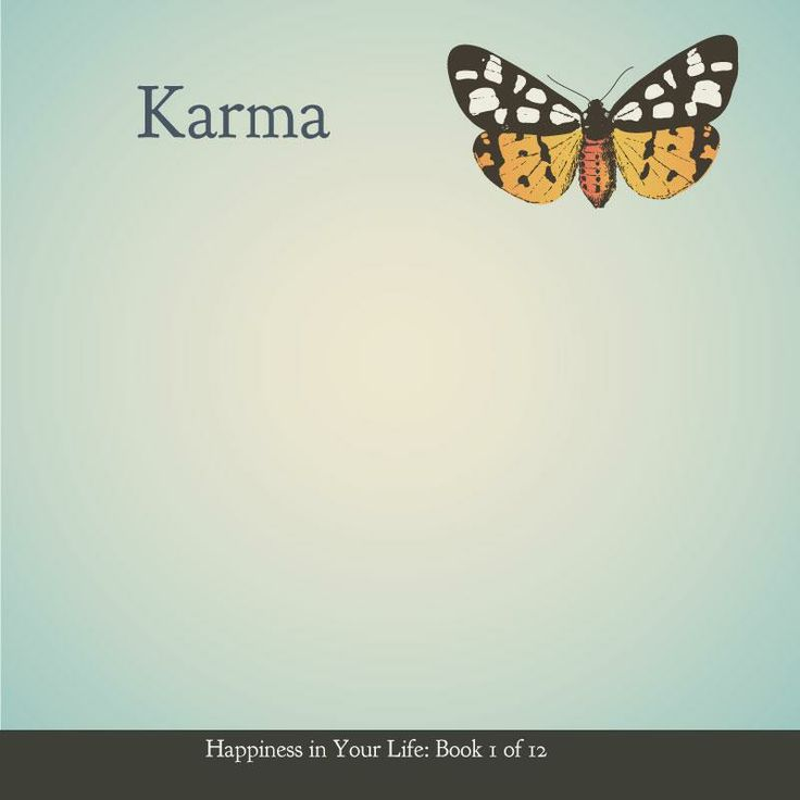 It's fascinating to me that so many people have such a shallow misunderstanding of Karma. If you do something wrong, & something bad happens to you...that is not karma. Ignorance is bliss. Study.