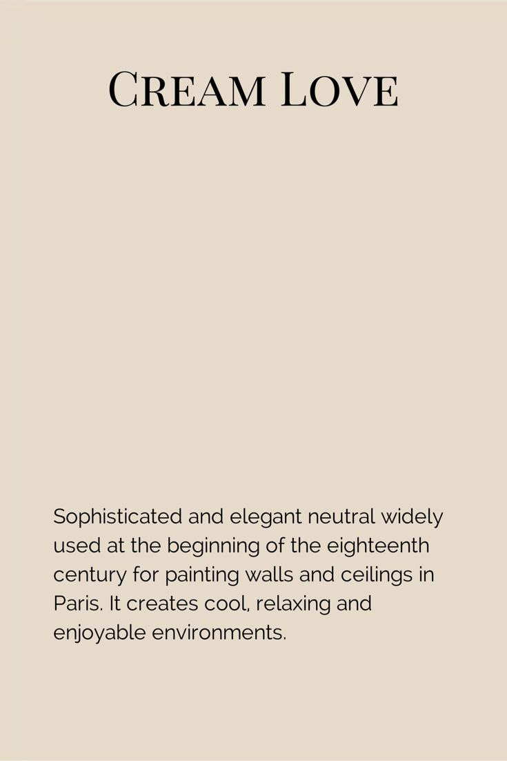 Warm and neutral colour, among the most beloved in the history of decoration. It's the right tone in very different styles, from a classic and sumptuous eighteenth century stlye, to a most simple and straightforward Art Deco.  www.fleurpaint.com #wallpaint