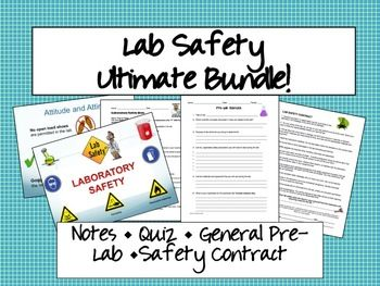 Lab Safety Activity Package. Notes and student notes, quiz, safety contract, and general pre-lab.
