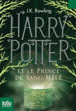 Harry Potter et le Prince de Sang-Mêlé - Folio Junior - Livres pour enfants - Gallimard Jeunesse