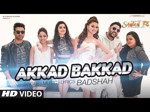 Akkad Bakkad Lyrics - Sanam Re (2016) | Badshah, Neha Kakkar - Lyrics, Hindi Songs, Songs, New Songs, Hindi Movie, Bollywood