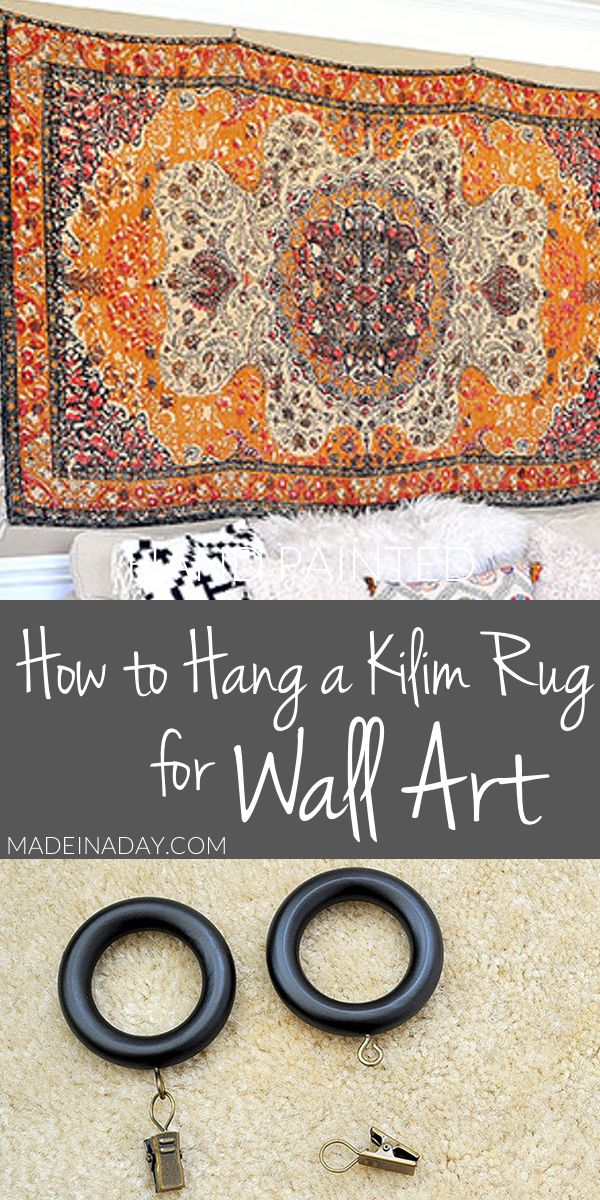 Rug Wall Art: How to Hang a Rug Like a Tapestry | Made in a Day