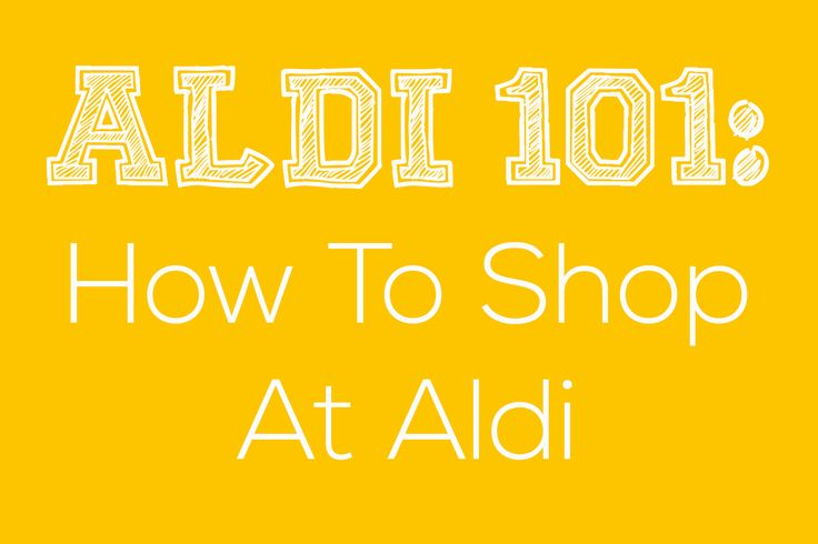 How to shop at Aldi, she also has posts about what the best products are to buy there.